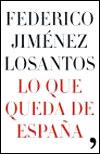 Federico Jiménez Losantos, Lo que queda de España. Ediciones Temas de Hoy, Madrid 1995