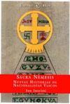 Jon Juaristi, Sacra Némesis. Nuevas historias de nacionalistas vascos. Espasa Calpe, Madrid 1999.