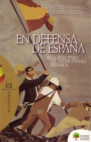 Santiago Abascal y Gustavo Bueno, En defensa de España. Razones para el patriotismo español. Fundación DENAES-Ediciones Encuentro, Madrid 2008