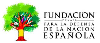Fundación DENAES Para la defensa de la Nación Española