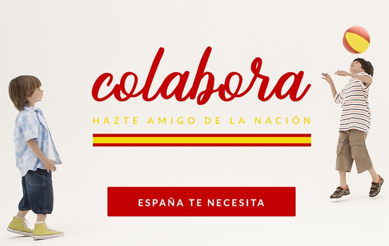 Colabora con nosotros. Hazte amigo de la Nación Española